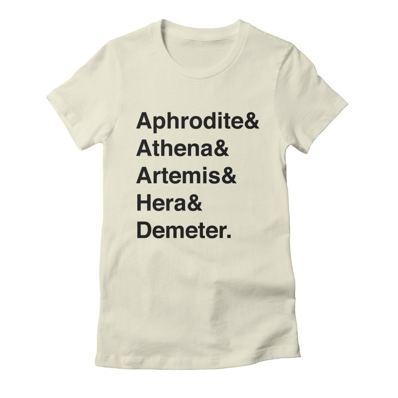 Helvetica Goddesses (Black Text) Women's T-Shirt by Let's Talk About Myths, Baby! Merch Shop