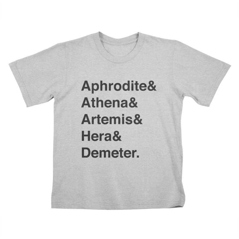 Helvetica Goddesses (Black Text) Kids T-Shirt by Let's Talk About Myths, Baby! Merch Shop