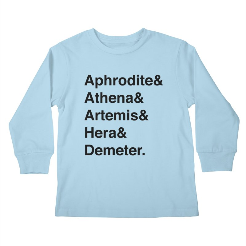 Helvetica Goddesses (Black Text) Kids Longsleeve T-Shirt by Myths Baby's Artist Shop