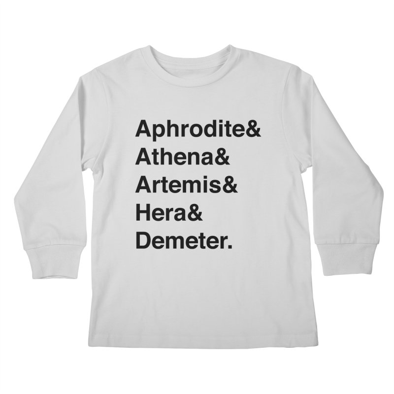 Helvetica Goddesses (Black Text) Kids Longsleeve T-Shirt by Let's Talk About Myths, Baby! Merch Shop