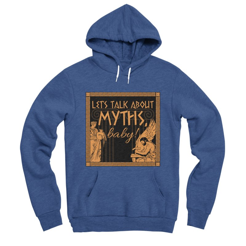 Let's Talk About Myths, Baby! Men's Sponge Fleece Pullover Hoody by Myths Baby's Artist Shop