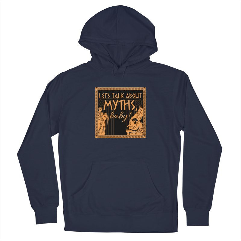 Let's Talk About Myths, Baby! Men's Pullover Hoody by Myths Baby's Artist Shop