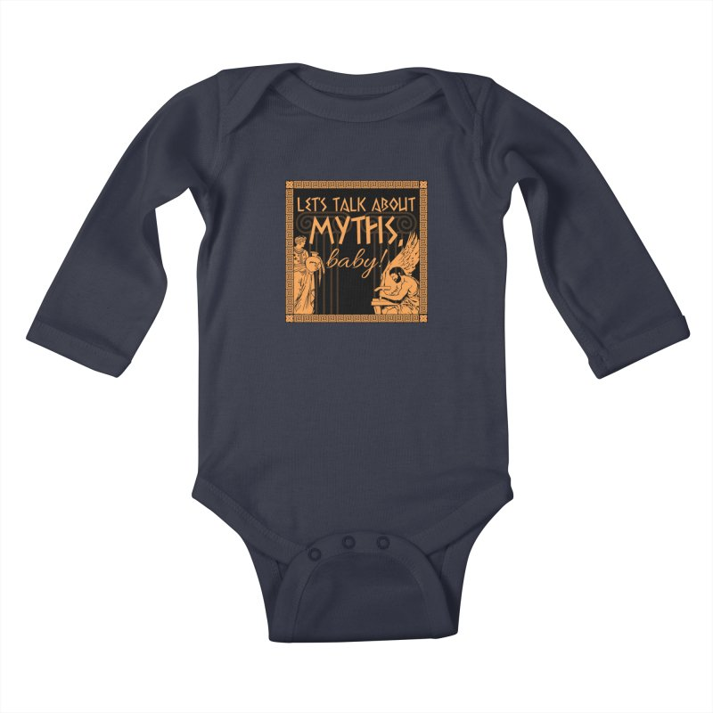 Let's Talk About Myths, Baby! Kids Baby Longsleeve Bodysuit by Let's Talk About Myths, Baby! Merch Shop