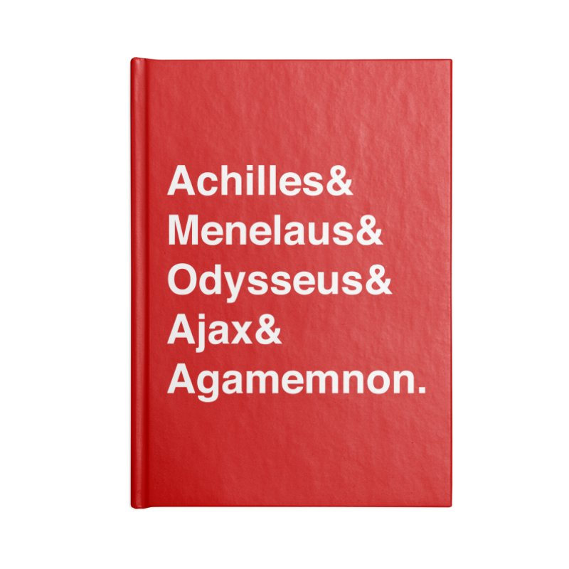 Helvetica Heroes of the Trojan War (White Text) Accessories Notebook by Let's Talk About Myths, Baby! Merch Shop