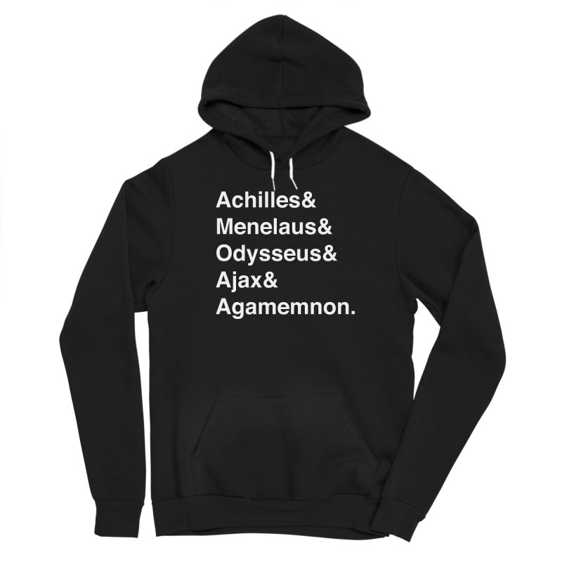 Helvetica Heroes of the Trojan War (White Text) Men's Pullover Hoody by Let's Talk About Myths, Baby! Merch Shop