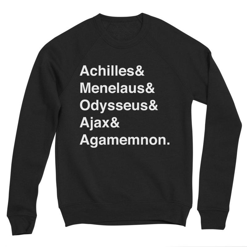 Helvetica Heroes of the Trojan War (White Text) Men's Sponge Fleece Sweatshirt by Myths Baby's Artist Shop