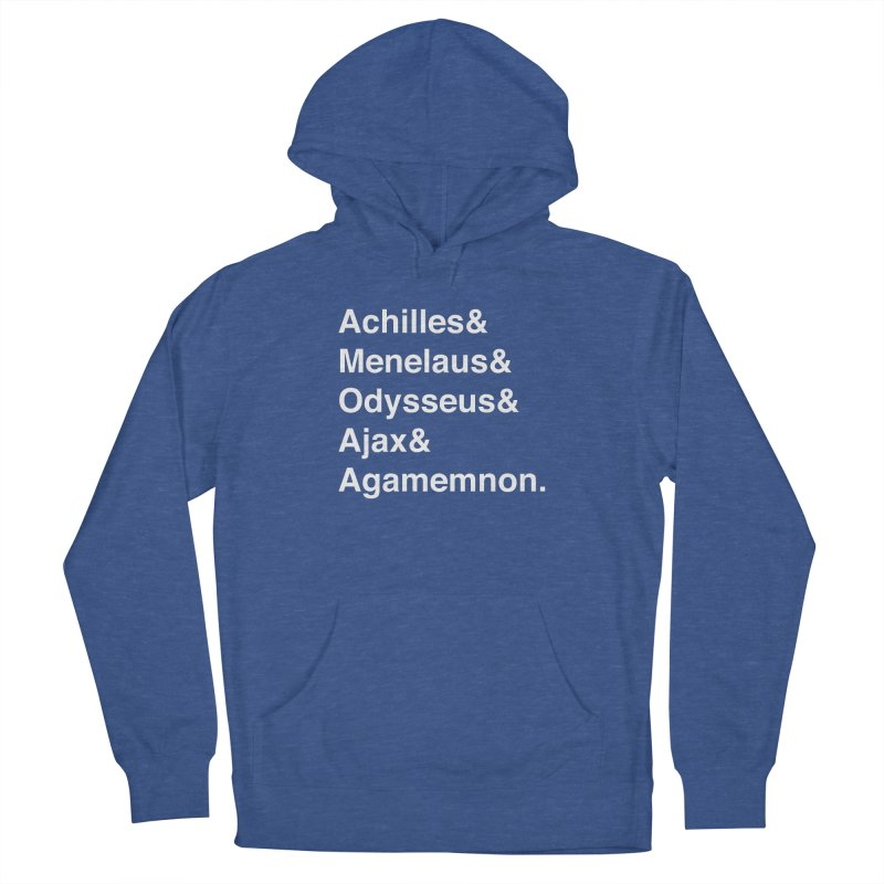 Helvetica Heroes of the Trojan War (White Text) Women's Pullover Hoody by Let's Talk About Myths, Baby! Merch Shop