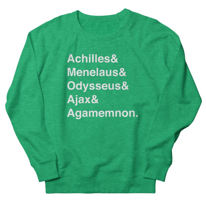 Helvetica Heroes of the Trojan War (White Text) Women's Sweatshirt by Let's Talk About Myths, Baby! Merch Shop