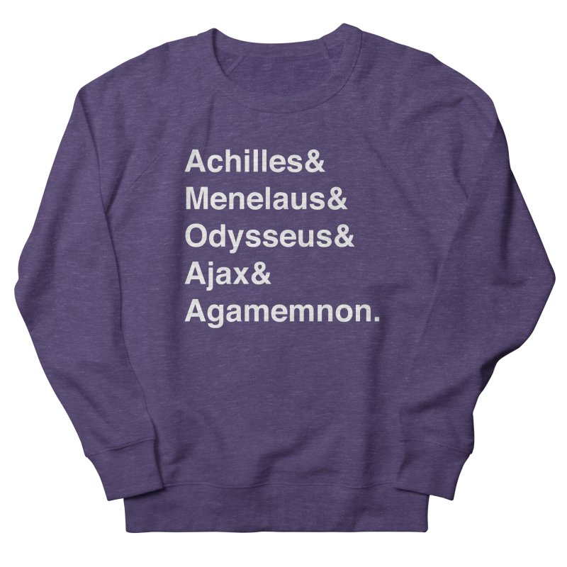 Helvetica Heroes of the Trojan War (White Text) Men's French Terry Sweatshirt by Myths Baby's Artist Shop
