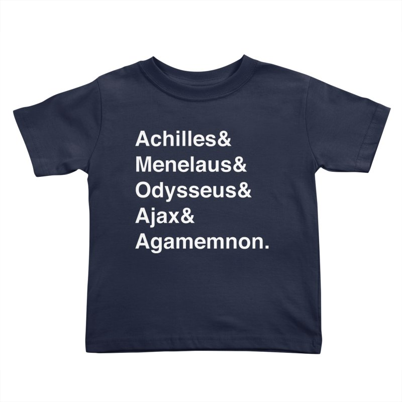 Helvetica Heroes of the Trojan War (White Text) Kids Toddler T-Shirt by Myths Baby's Artist Shop