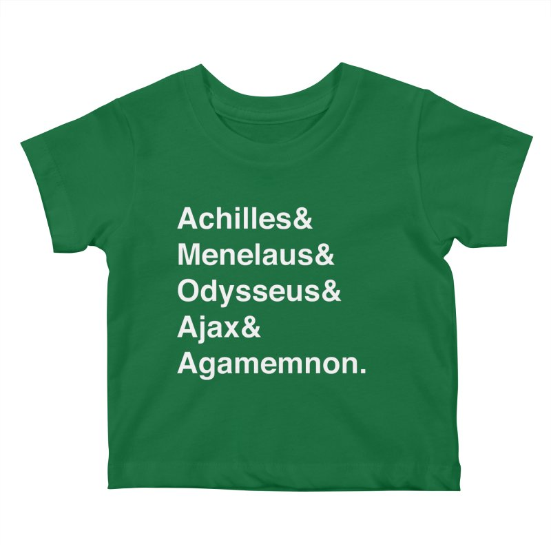 Helvetica Heroes of the Trojan War (White Text) Kids Baby T-Shirt by Let's Talk About Myths, Baby! Merch Shop