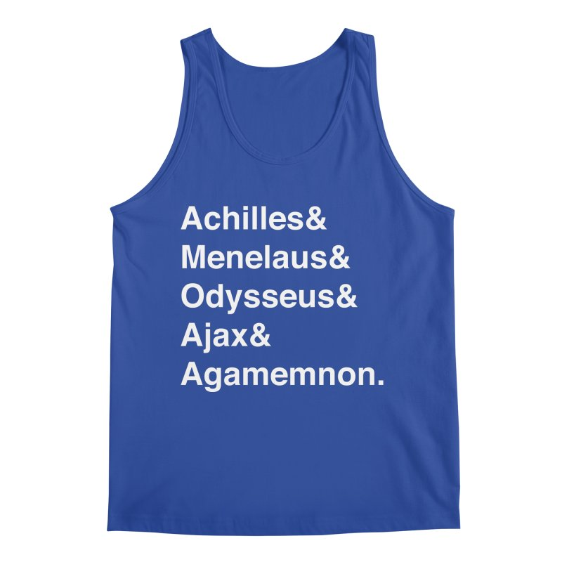 Helvetica Heroes of the Trojan War (White Text) Men's Tank by Let's Talk About Myths, Baby! Merch Shop