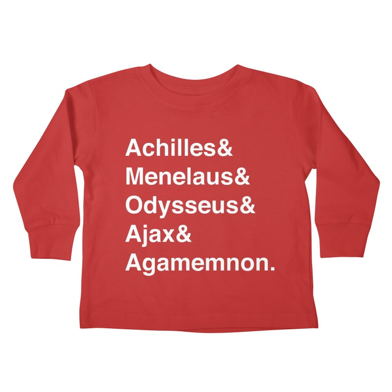 Helvetica Heroes of the Trojan War (White Text) Kids Toddler Longsleeve T-Shirt by Myths Baby's Artist Shop