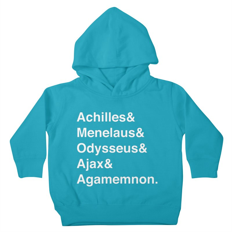 Helvetica Heroes of the Trojan War (White Text) Kids Toddler Pullover Hoody by Let's Talk About Myths, Baby! Merch Shop