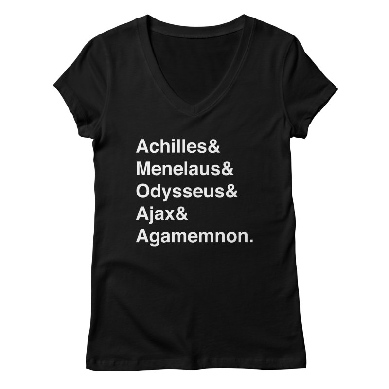 Helvetica Heroes of the Trojan War (White Text) Women's V-Neck by Let's Talk About Myths, Baby! Merch Shop