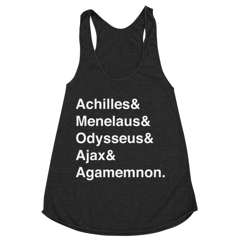 Helvetica Heroes of the Trojan War (White Text) Women's Racerback Triblend Tank by Myths Baby's Artist Shop