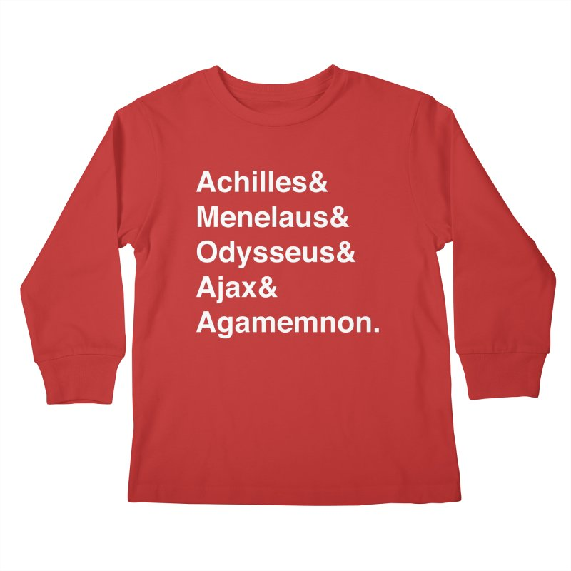 Helvetica Heroes of the Trojan War (White Text) Kids Longsleeve T-Shirt by Let's Talk About Myths, Baby! Merch Shop