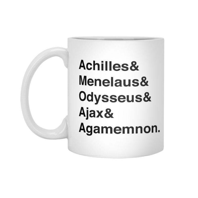 Helvetica Heroes of the Trojan War (Black Text) Accessories Standard Mug by Myths Baby's Artist Shop