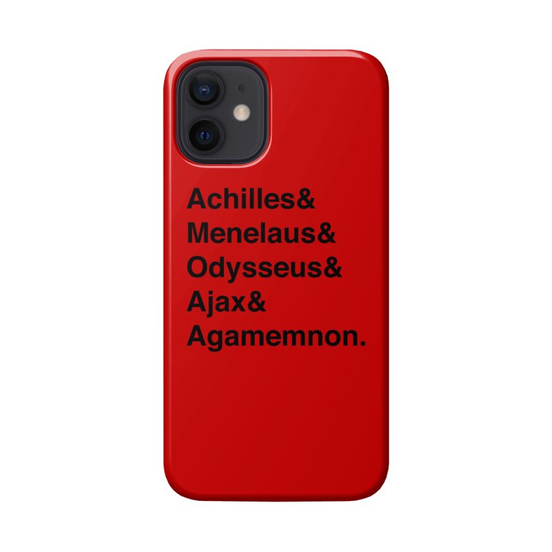 Helvetica Heroes of the Trojan War (Black Text) Accessories Phone Case by Let's Talk About Myths, Baby! Merch Shop