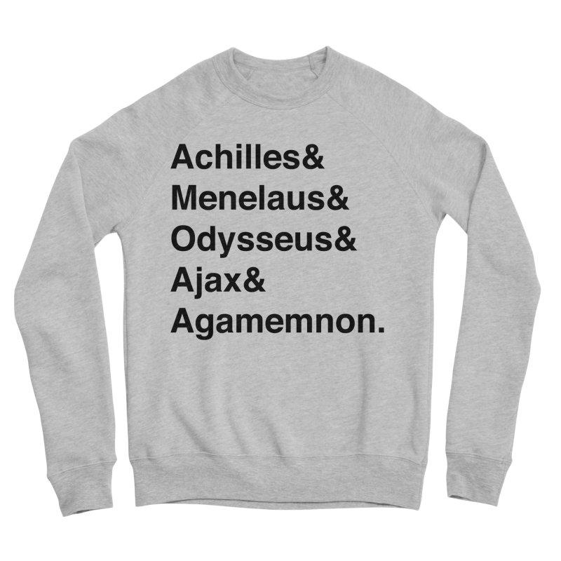 Helvetica Heroes of the Trojan War (Black Text) Men's Sponge Fleece Sweatshirt by Myths Baby's Artist Shop