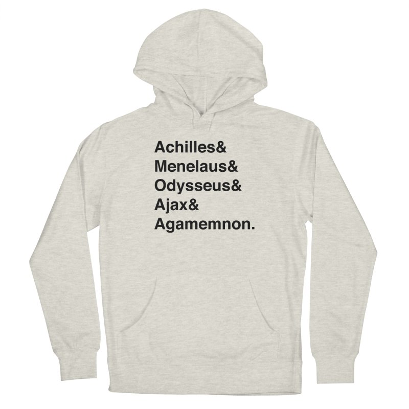 Helvetica Heroes of the Trojan War (Black Text) Women's Pullover Hoody by Let's Talk About Myths, Baby! Merch Shop