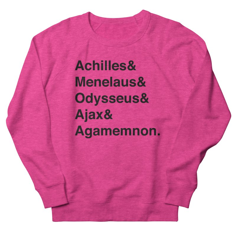 Helvetica Heroes of the Trojan War (Black Text) Men's French Terry Sweatshirt by Myths Baby's Artist Shop