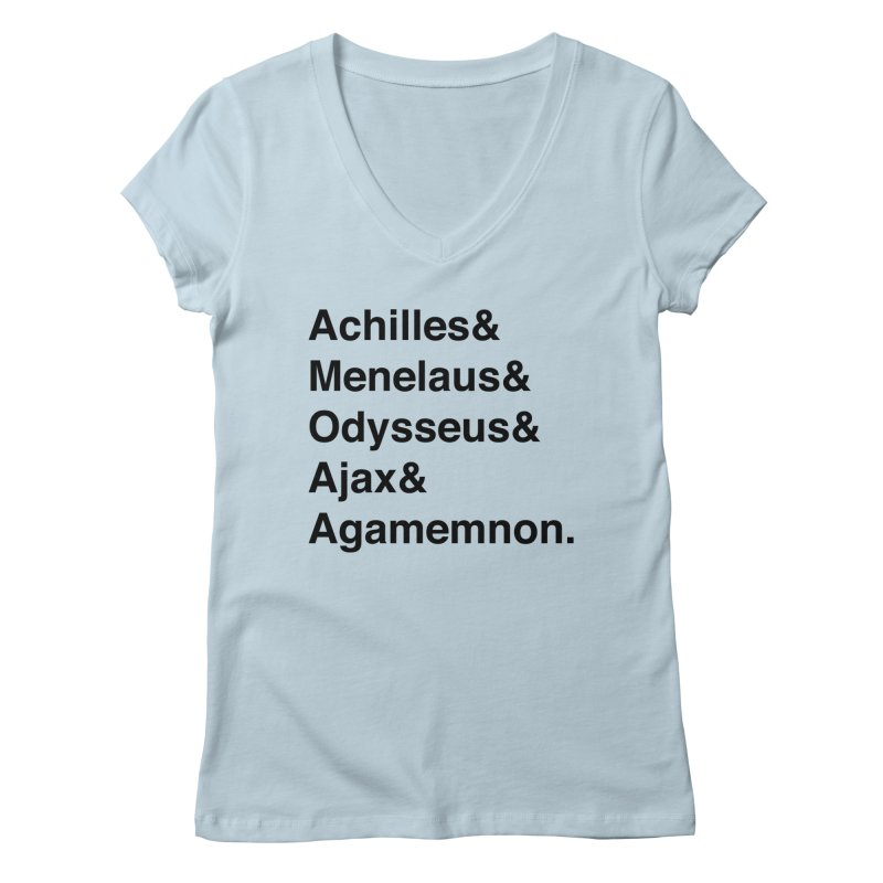 Helvetica Heroes of the Trojan War (Black Text) Women's V-Neck by Let's Talk About Myths, Baby! Merch Shop