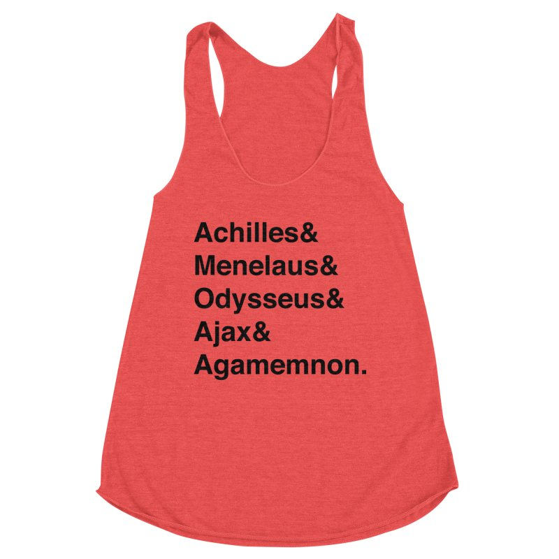 Helvetica Heroes of the Trojan War (Black Text) Women's Tank by Let's Talk About Myths, Baby! Merch Shop