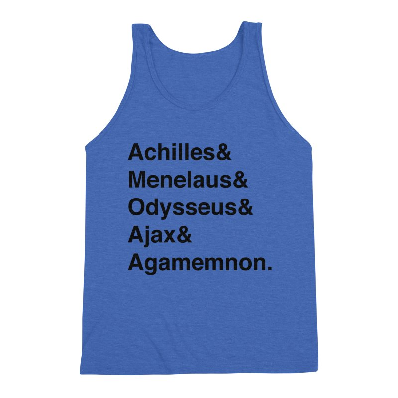 Helvetica Heroes of the Trojan War (Black Text) Men's Tank by Let's Talk About Myths, Baby! Merch Shop
