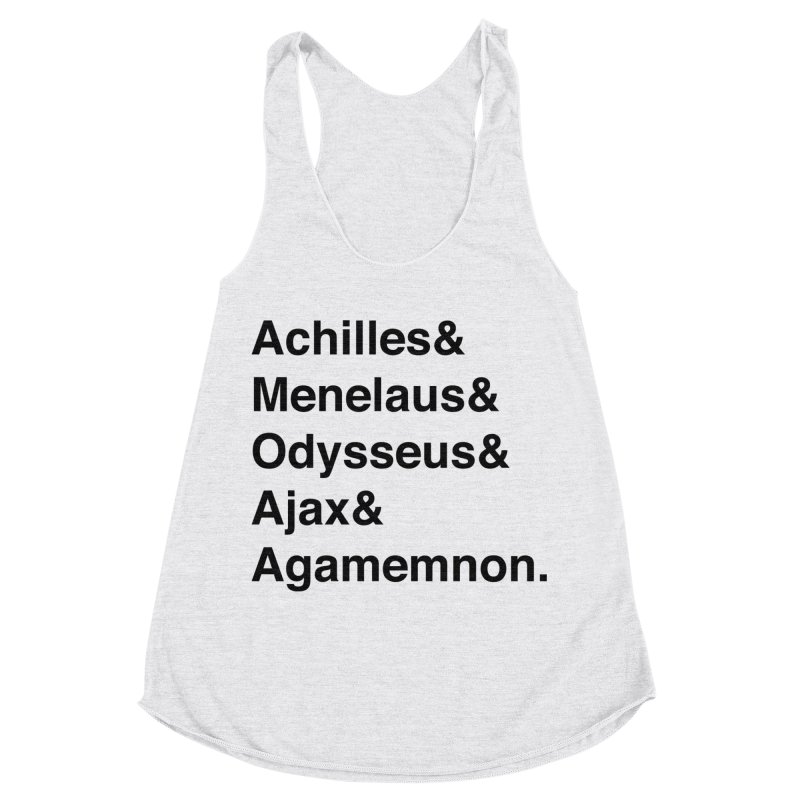 Helvetica Heroes of the Trojan War (Black Text) Women's Racerback Triblend Tank by Myths Baby's Artist Shop
