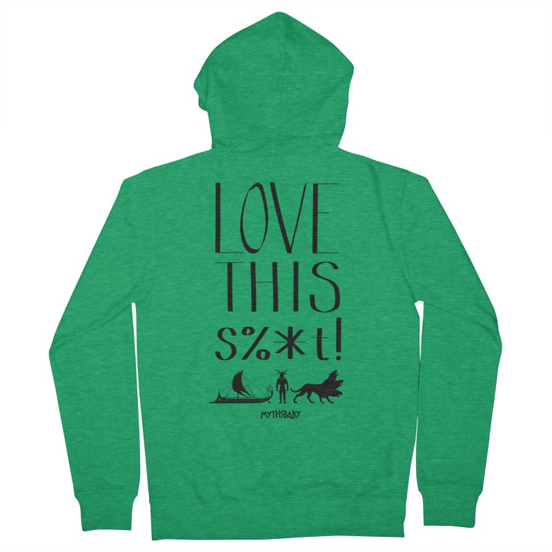 Love This Shit (Black) **LAST CHANCE** Men's Zip-Up Hoody by Let's Talk About Myths, Baby! Merch Shop