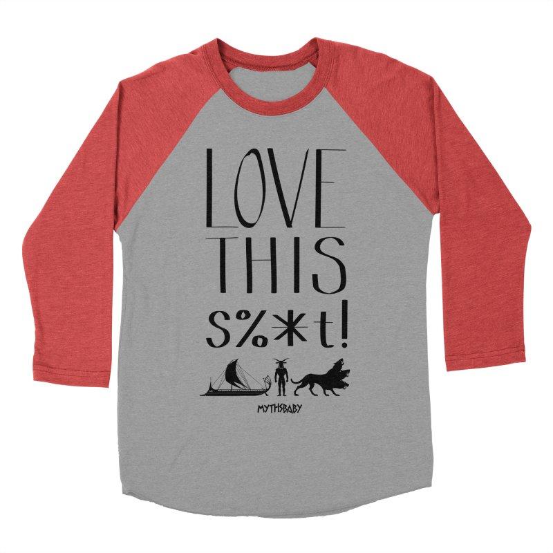 Love This Shit (Black) Women's Baseball Triblend Longsleeve T-Shirt by Myths Baby's Artist Shop