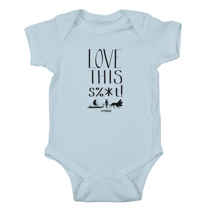 Love This Shit (Black) Kids Baby Bodysuit by Myths Baby's Artist Shop