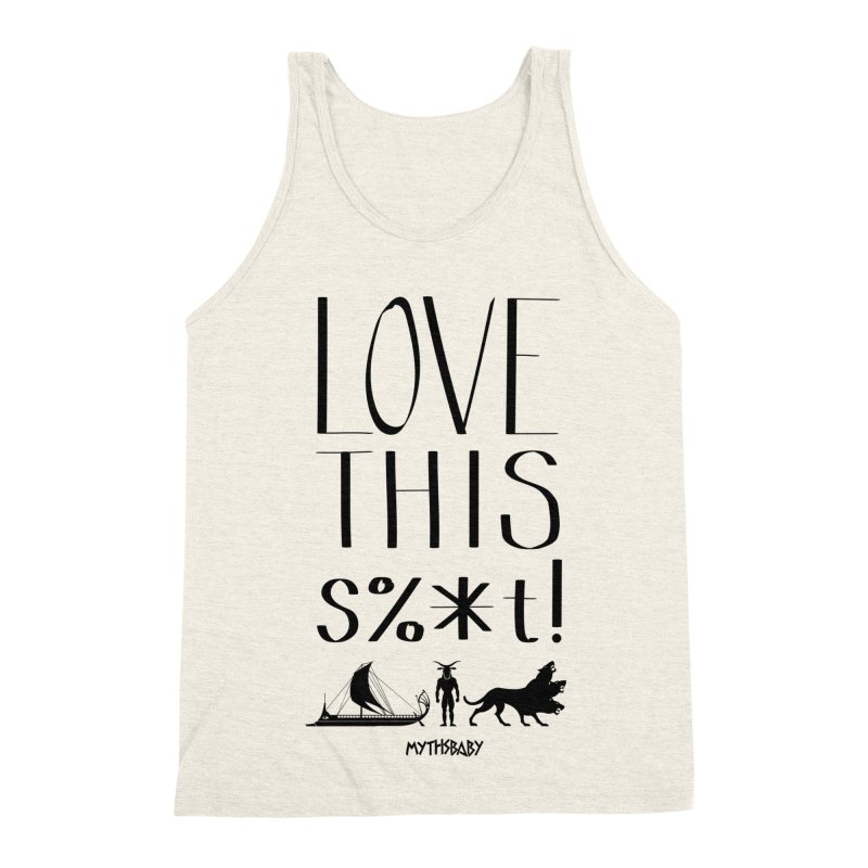 Love This Shit (Black) Men's Triblend Tank by Myths Baby's Artist Shop