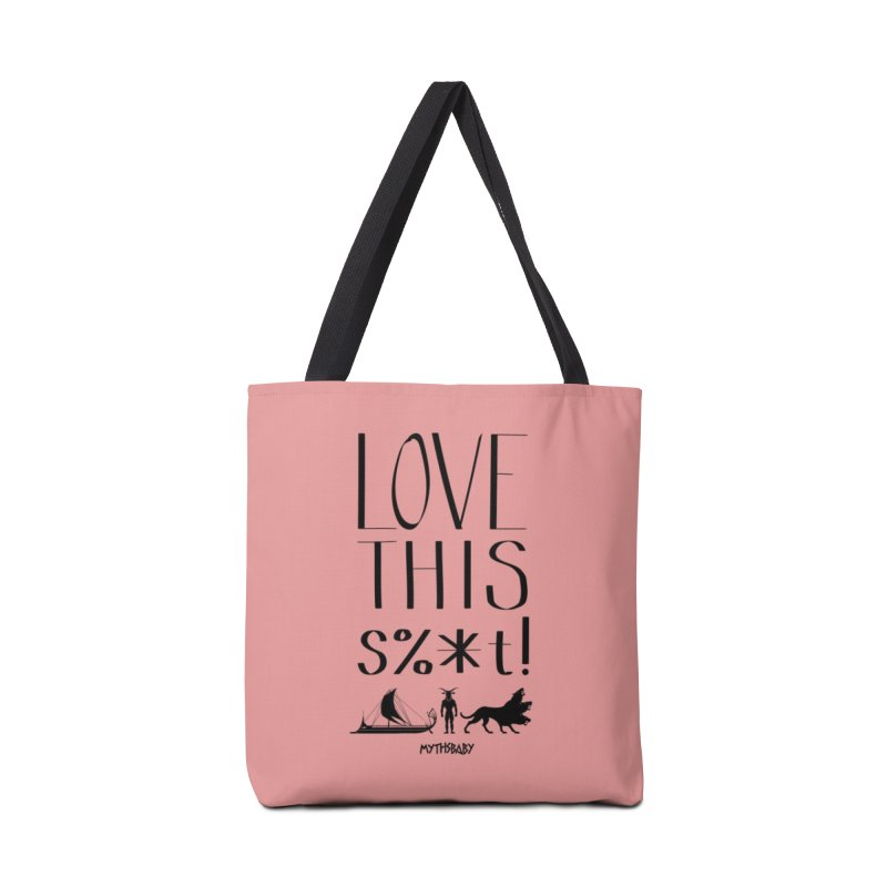 Love This Shit (Black) Accessories Tote Bag Bag by Myths Baby's Artist Shop