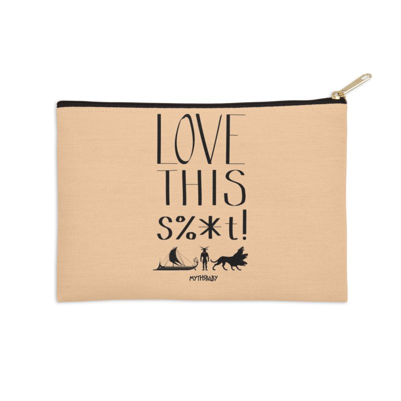 Love This Shit (Black) Accessories Zip Pouch by Myths Baby's Artist Shop