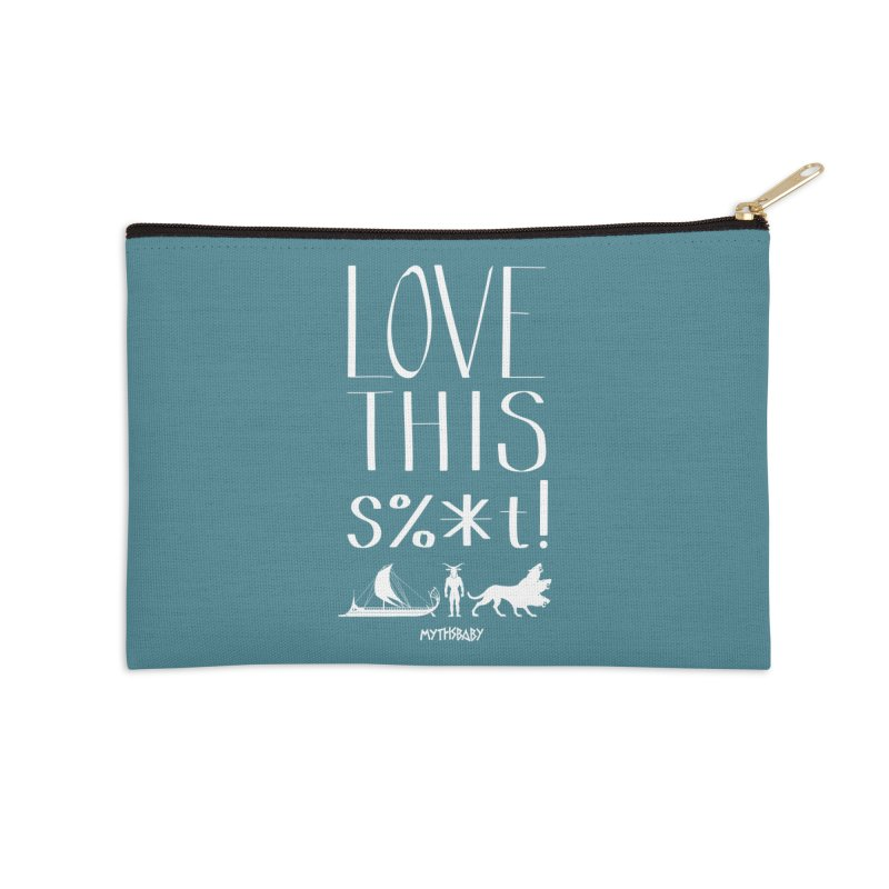 Love This Shit (White) **LAST CHANCE** Accessories Zip Pouch by Let's Talk About Myths, Baby! Merch Shop