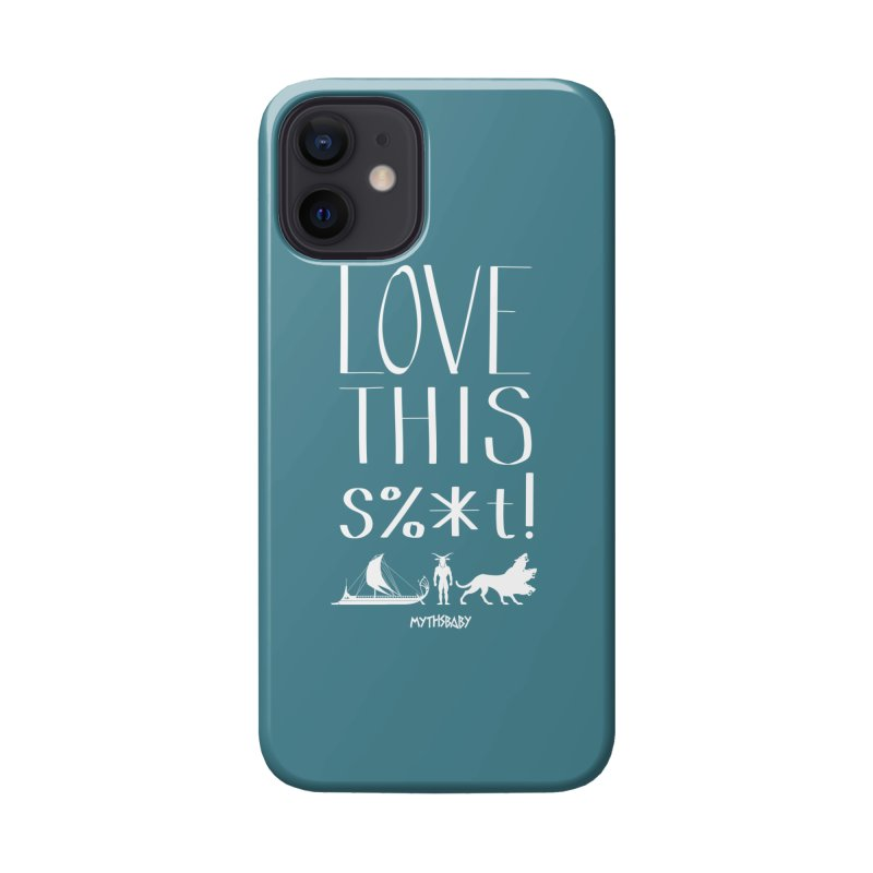 Love This Shit (White) **LAST CHANCE** Accessories Phone Case by Let's Talk About Myths, Baby! Merch Shop