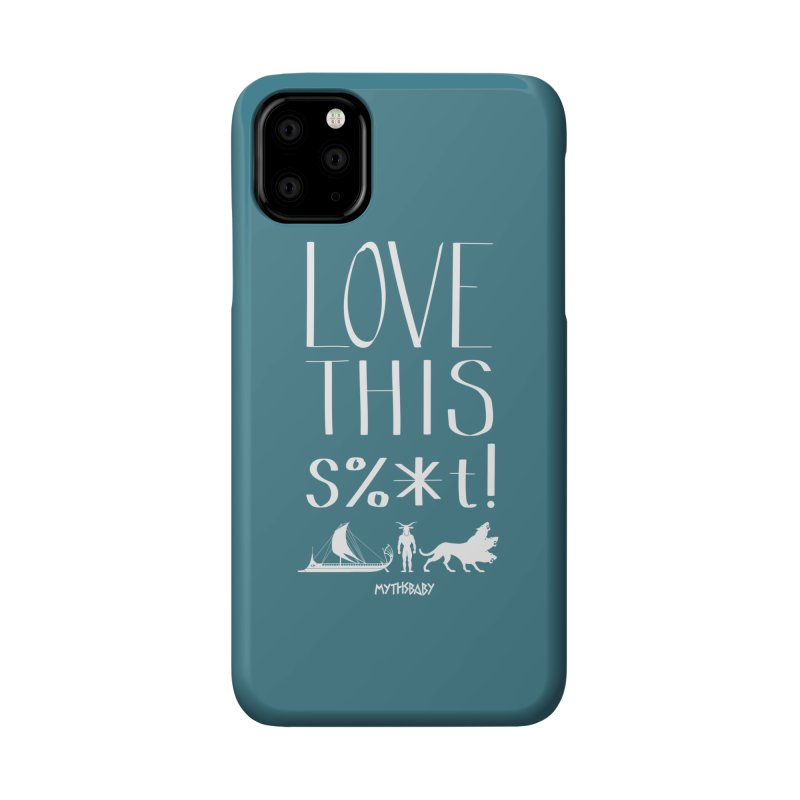 Love This Shit (White) Accessories Phone Case by Myths Baby's Artist Shop