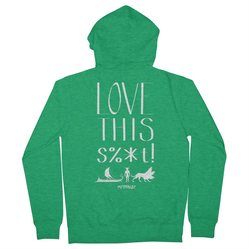 Love This Shit (White) **LAST CHANCE** Men's Zip-Up Hoody by Let's Talk About Myths, Baby! Merch Shop