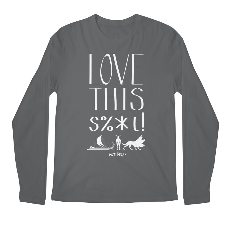 Love This Shit (White) **LAST CHANCE** Men's Longsleeve T-Shirt by Let's Talk About Myths, Baby! Merch Shop