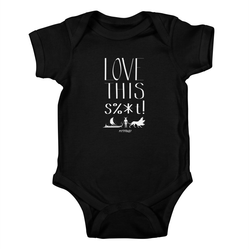 Love This Shit (White) **LAST CHANCE** Kids Baby Bodysuit by Let's Talk About Myths, Baby! Merch Shop