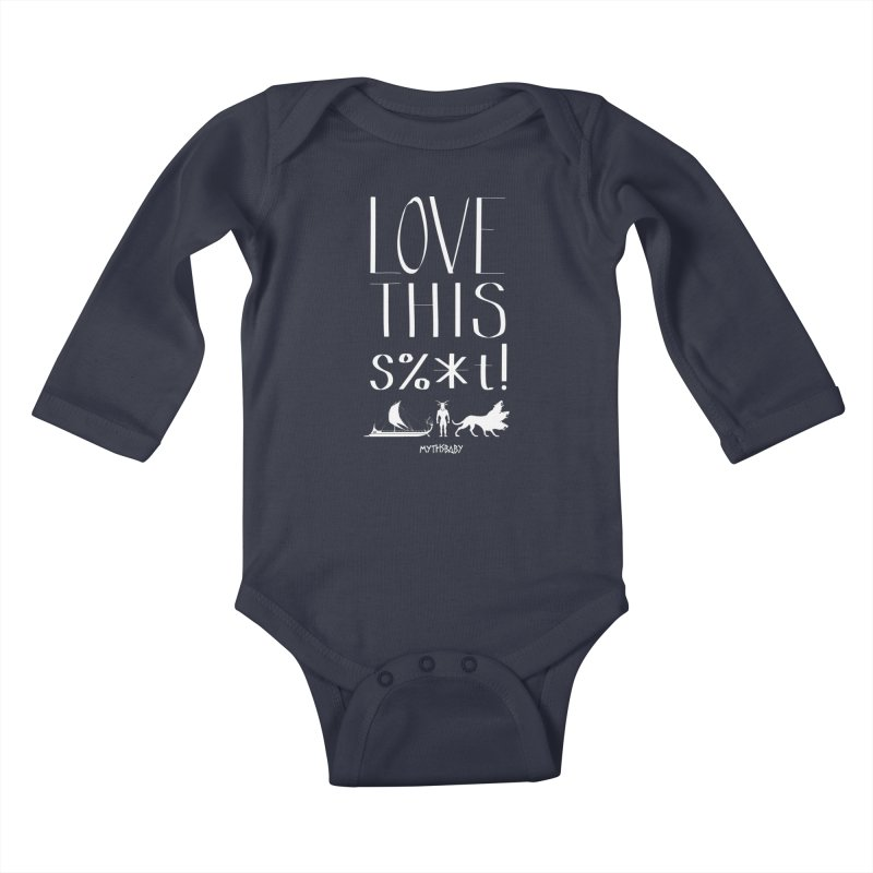 Love This Shit (White) **LAST CHANCE** Kids Baby Longsleeve Bodysuit by Let's Talk About Myths, Baby! Merch Shop