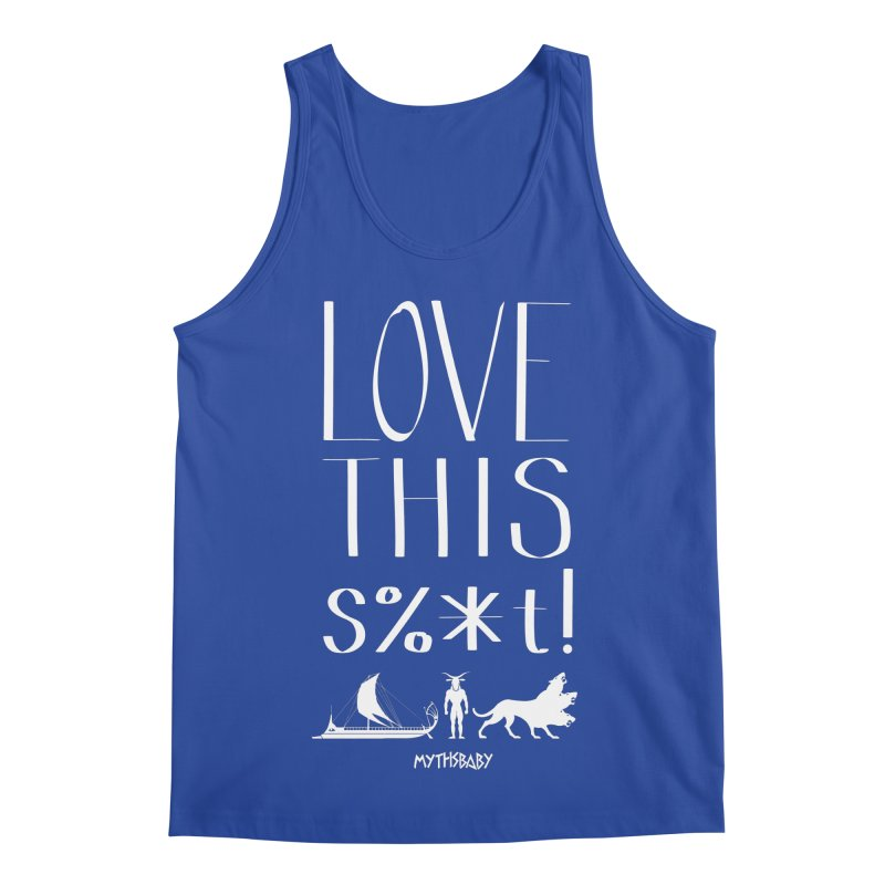 Love This Shit (White) Men's Regular Tank by Myths Baby's Artist Shop
