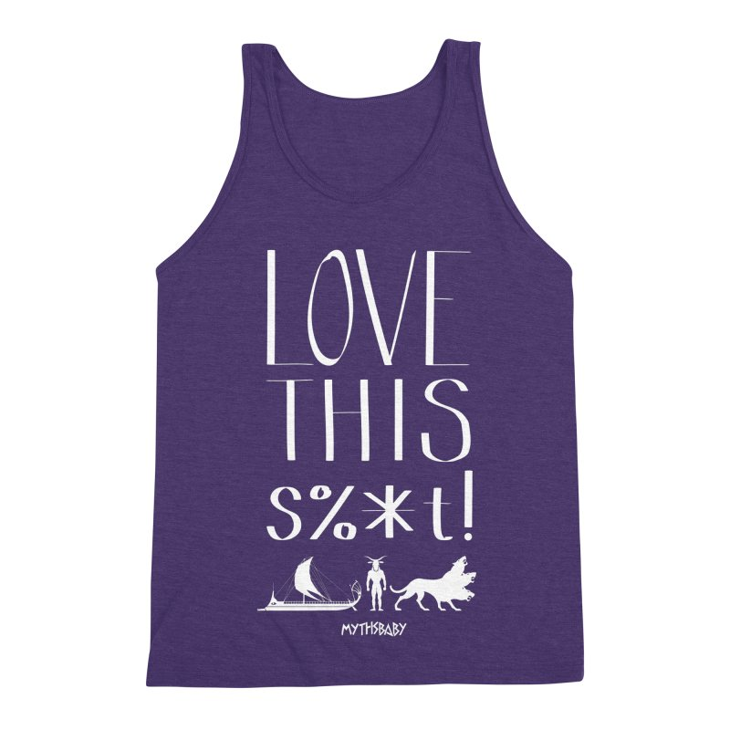 Love This Shit (White) Men's Triblend Tank by Myths Baby's Artist Shop
