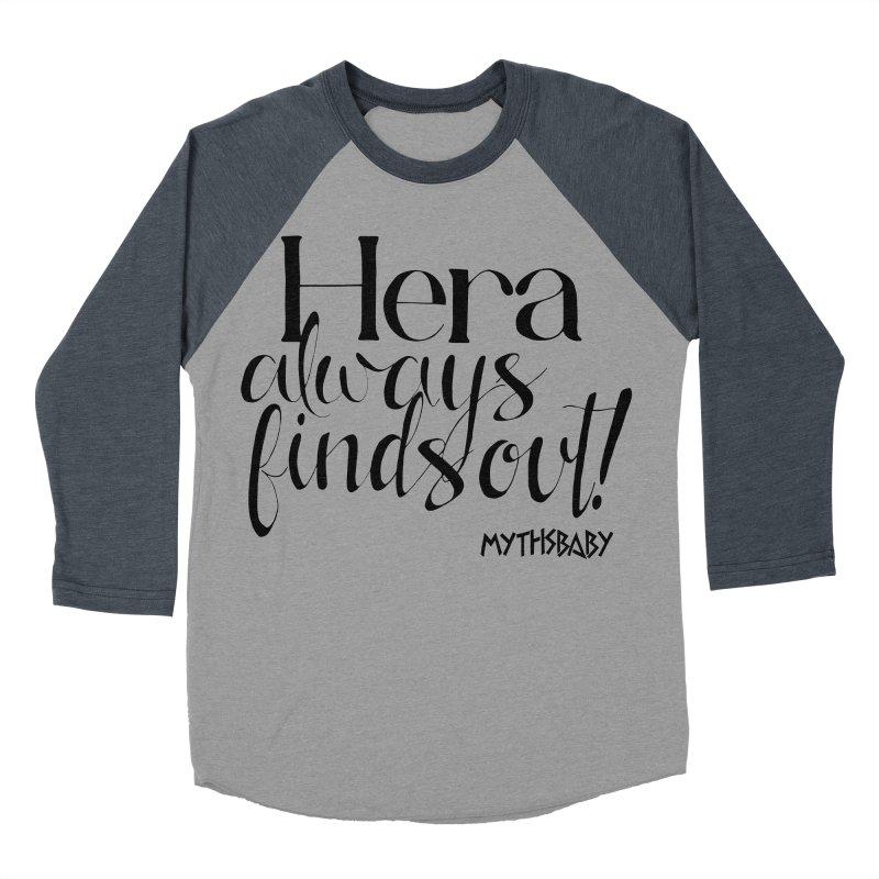 Hera Always Finds Out Women's Baseball Triblend Longsleeve T-Shirt by Myths Baby's Artist Shop