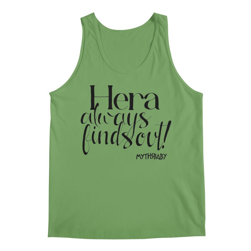Hera Always Finds Out **LAST CHANCE** Men's Tank by Let's Talk About Myths, Baby! Merch Shop