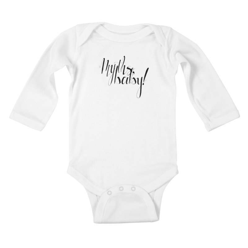 Myths, Baby! Kids Baby Longsleeve Bodysuit by Myths Baby's Artist Shop