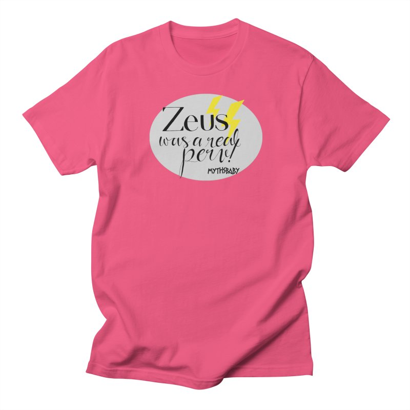Zeus Was a Real Perv Men's T-Shirt by Myths Baby's Artist Shop