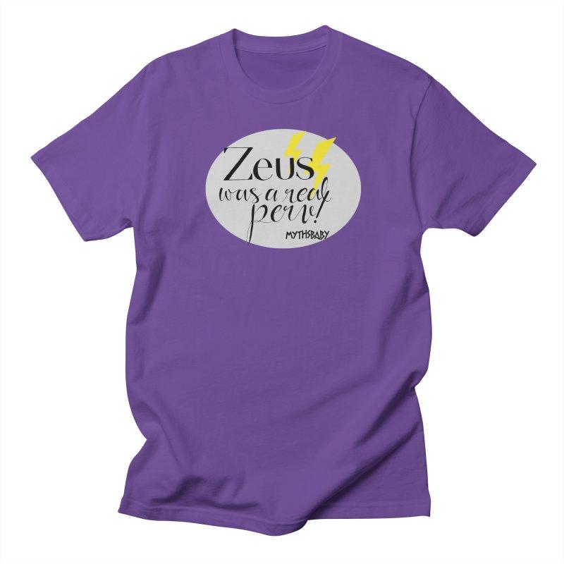 Zeus Was a Real Perv Women's Regular Unisex T-Shirt by Myths Baby's Artist Shop